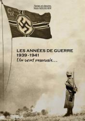 Coverture livre les Années de Guerre 1939-1941 Tome 1